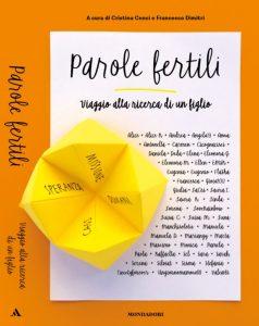 """""""Parole fertili"""" il libro di Cristina Cenci"""